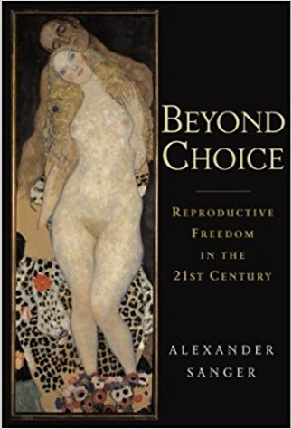 Reproductive Freedom In The 21st Century